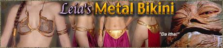 Leia's Metal Bikini
