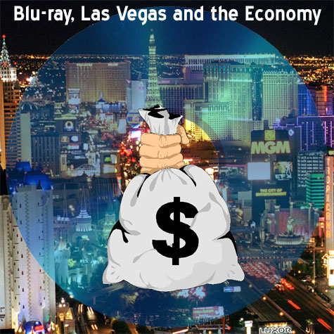 Blu-ray, Las Vegas and the Economy