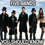 Five Bands You Should Know
