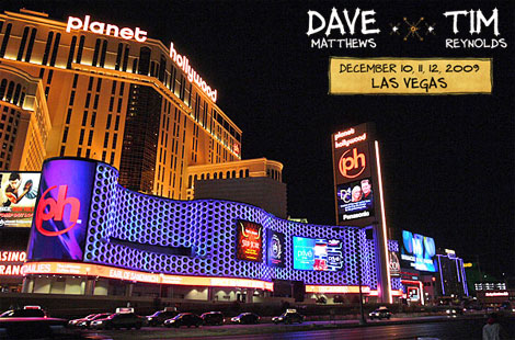 Dave Matthews & Tim Reynolds @ Planet Hollywood