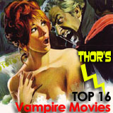 Thor's TOP 16 Vampire Movies
