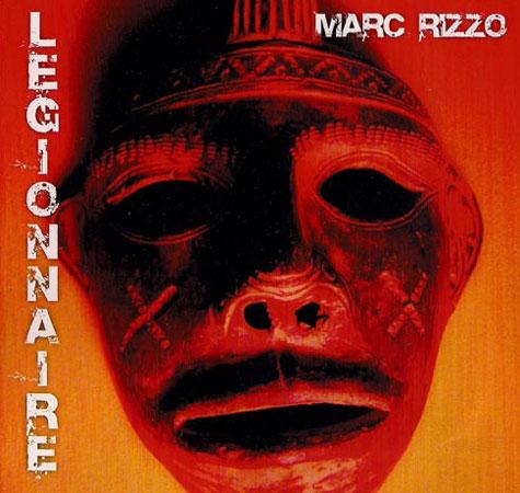 Marc Rizzo's Legionnaire CD Cover
