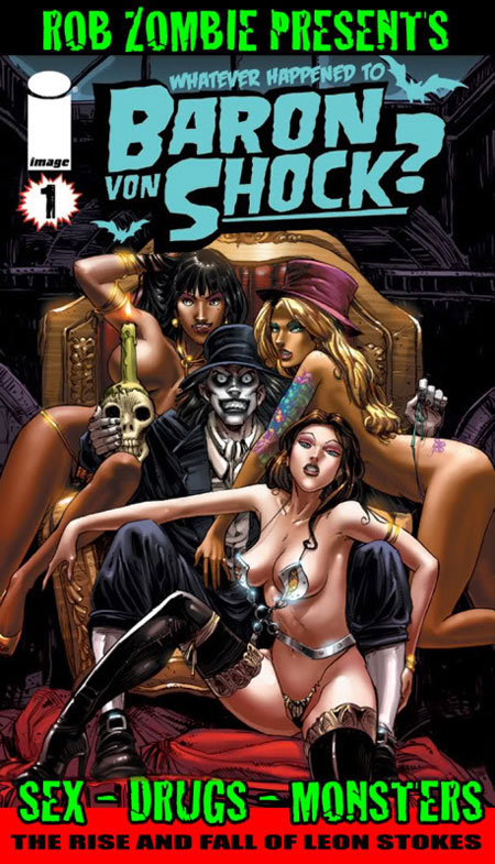 Rob Zombie's 'Whatever happened to Baron Von Shock?'