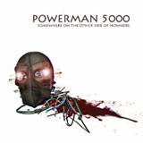 Powerman 5000 Somewhere on the Otherside of Nowhere (CD Review)
