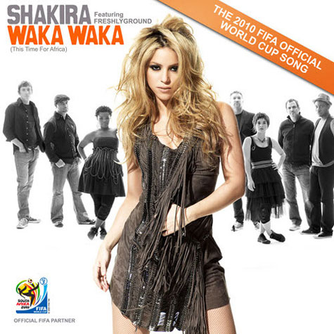 "Shakira's ""Waka Waka (This Time for Africa)"""