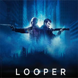 Don't Get Caught With Your Pants Down: Looper (Movie Review)