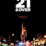21 And Over (Movie Review)