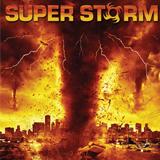 Super-Storm