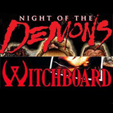 Night-Of-The-Demons-Witchboard