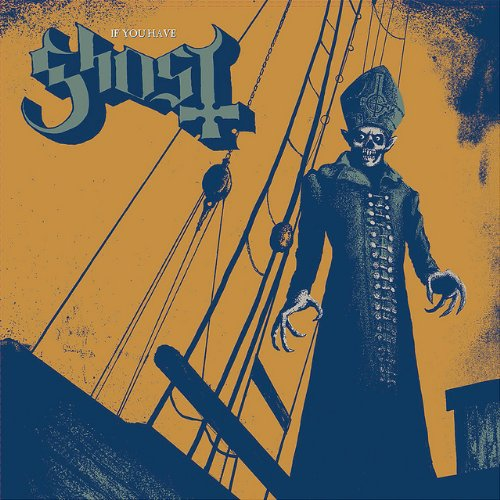 Ghost - If You Have Ghost - www.whysoblu.com