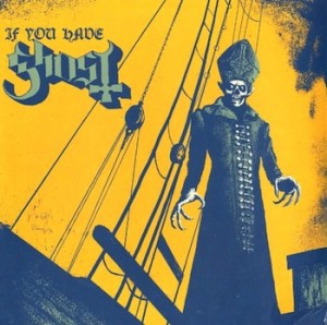 If You Have Ghost - Ghost - www.whysoblu.com