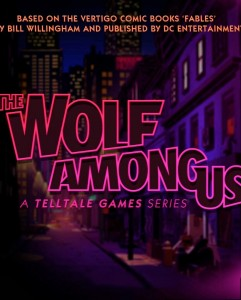 The Wolf Among Us game poster