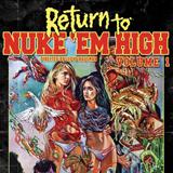 Return-To-Nuke-Em-High-Vol 1