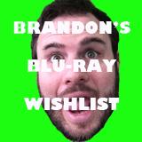 Brandon's Blu-ray Wishlist St Patty