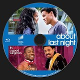About Last Night (2014) BluRay Label