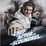 The Chef The Actor and The Scoundrel