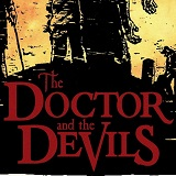 Doctor-And-The-Devils