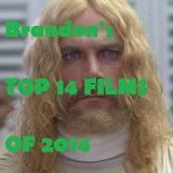 Brandon's Top 14 Films Of 2014 THUMB