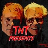 TnT Presents
