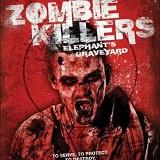 Zombie Killers: Elephant's Graveyard (Blu-Ray Review)