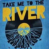 Take-Me-To-The-River