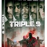 TRIPLE 9 Arrives on Blu-ray May 31st