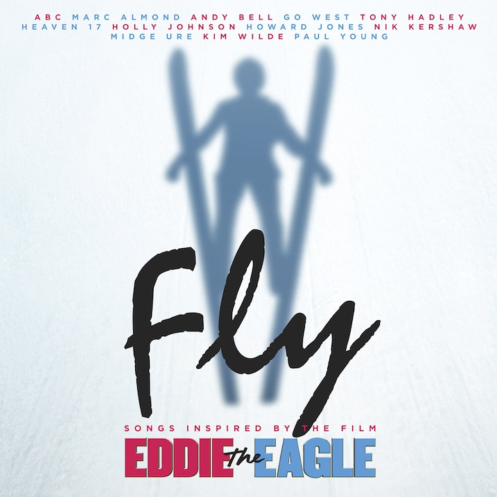 Fly: Songs Inspired by the film Eddie the Eagle (Soundtrack Review)
