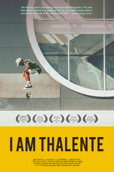 I Am Thalente will kick-flip it's way into your soul! (Movie Review)
