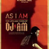 As I Am: The Life and Time$ of DJ AM (Movie Review)