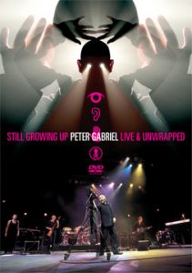 PETER GABRIEL Growing Up Live + Still Growing Up & Unwrapped Blu-ray+CD out Sep. 16th!