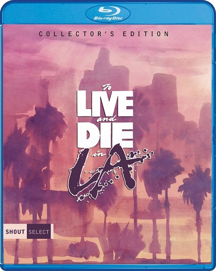 To-Live-And-Die-In-LA-Blu-ray