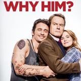 Why Him? TN