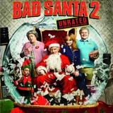 Bad Santa 2 4K UHD Blu-ray Review