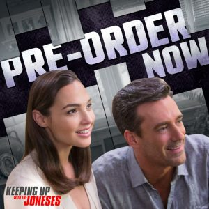 Keeping Up With The Joneses Pre-Order Now
